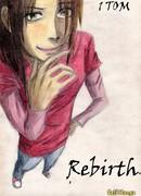 Возрождение (Rebirth)
